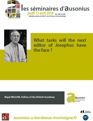 Séminaire AUSONIUS du 12 avril 2018 : What tasks will the next editor of Josephus have to face ?